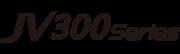 JV300 Series